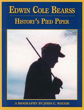 Edwin Cole Bearss: History's Pied Piper