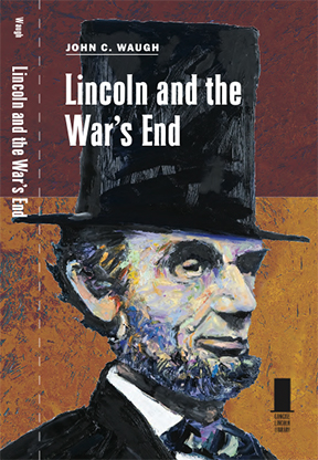 Lincoln and the War's End cover