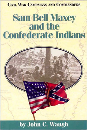 SB Maxey and the Confederate Indians